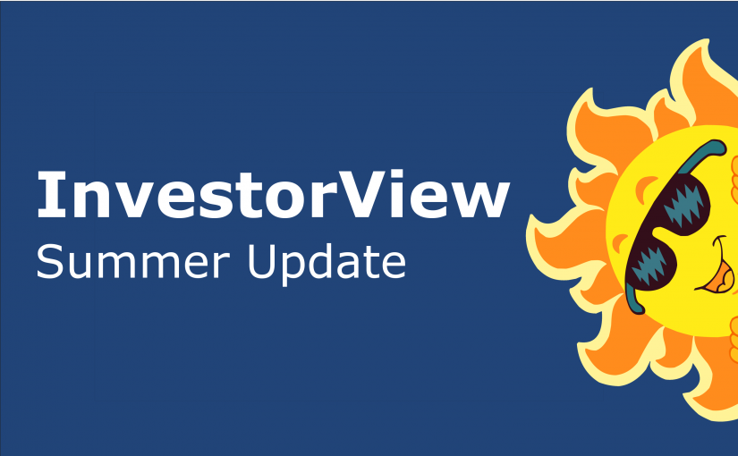 InvestorView Summer 2016 Update