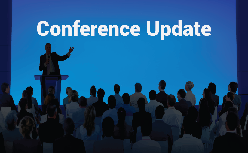 Late Summer Conference Update